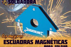Las mejores escuadras magnéticas para soldar