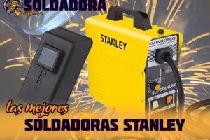 Los mejores soldadores Stanley