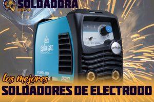 Los mejores soldadores de electrodo