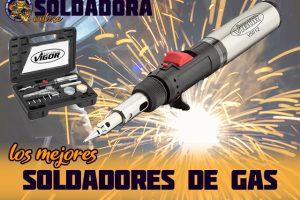 Los mejores soldadores de gas
