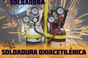 Soldadura oxiacetilénica o la soldadura de oxiacetileno